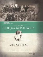 Zły system Teksty niewydane - Tadeusz Dołęga-Mostowicz   mała okładka