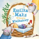 Emilka i Maks na tropie Wielkanocy - Korpyś  Ireneusz | mała okładka