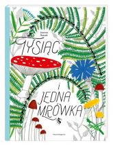 Tysiąc i jedna mrówka - Joanna Rzezak | mała okładka