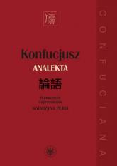 Konfucjusz. Analekta - Katarzyna Pejda | mała okładka