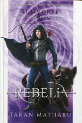 Summoner Zaklinacz Tom 4 Rebelia - Matharu Tharan | mała okładka