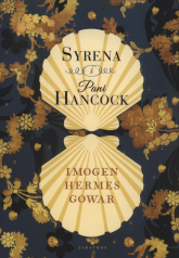 Syrena i Pani Hancock - Gowar Imogen Hermer | mała okładka