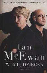 W imię dziecka - Ian McEwan | mała okładka