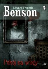 Pokój na wieży - Benson Edward Frederic | mała okładka