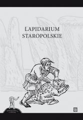 Lapidarium Staropolskie -    mała okładka