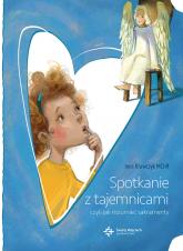 Spotkanie z tajemnicami czyli jak rozumieć sakramenty - Ines Krawczyk | mała okładka