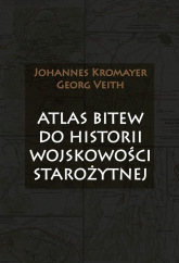 Atlas bitew do historii wojskowości starożytnej - Kromayer Johannes, Veith Georg | mała okładka