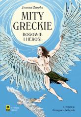 Mity greckie Bogowie i herosi - Joanna Zaręba | mała okładka