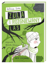 Zula i rozgniewany las - Natasza Socha | mała okładka