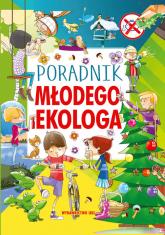 Poradnik młodego ekologa - A Nożyńska-Demianiuk | mała okładka