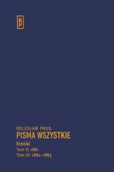Kroniki Tom X (1881), Tom XI (1882-1883) - Bolesław Prus | mała okładka