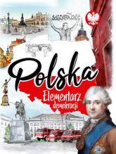 Polska. Elementarz demokracji - A. Nożyńska-Demianiuk   mała okładka