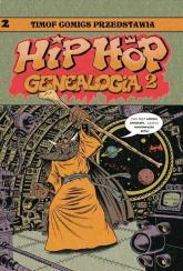Hip Hop Genealogia 2 - Ed Piskor | mała okładka