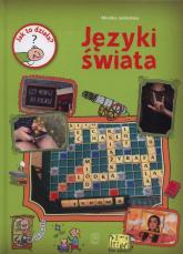 Jak to działa Języki świata - Monika Jabłońska   mała okładka