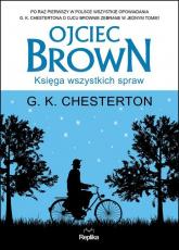 Ojciec Brown Księga wszystkich spraw - Chesterton G. K. | mała okładka