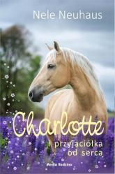 Charlotte i przyjaciółka od serca - Nele Neuhaus | mała okładka