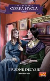 Córka hycla 25 Trudne decyzje - May Lis Ruus | mała okładka