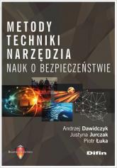 Metody techniki narzędzia nauk o bezpieczeństwie - Dawidczyk Andrzej, Jurczak Justyna, Łuka Piotr | mała okładka