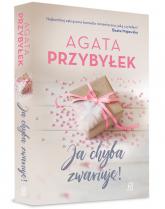 Ja chyba zwariuję - Agata Przybyłek | mała okładka