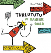 Turlututu w Krainie Ogra - Herve Tullet | mała okładka