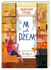 M jak dżeM - Agnieszka Tyszka | mała okładka