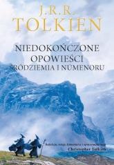 Niedokończone opowieści Śródziemia i Numenoru - J.R.R. Tolkien | mała okładka