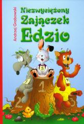 Niezwyciężony zajączek Edzio - Andrzej Grabowski | mała okładka