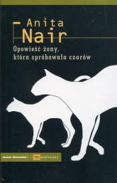 Opowieść żony która spróbowała czarów - Anita Nair | mała okładka