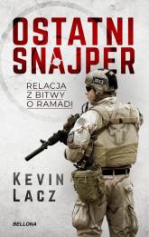 Ostatni snajper - Kevin Lacz | mała okładka