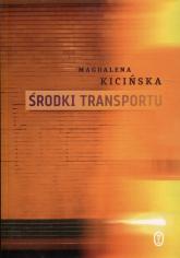 Środki transportu - Magdalena Kicińska | mała okładka