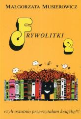 Frywolitki 2 Czyli ostatnio przeczytałam książkę!!! - Małgorzata Musierowicz | mała okładka