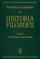 Historia filozofii Tom 4 Od Kartezjusza do Leibniza - Frederick Copleston | mała okładka