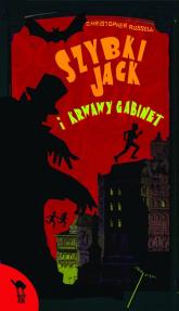 Szybki Jack i krwawy gabinet - Christopher Russell | mała okładka