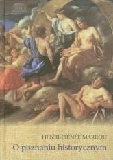 O poznaniu historycznym - Henri-Irenee Marrou | mała okładka