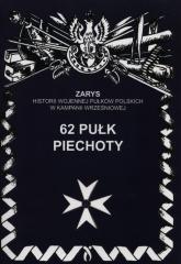 62 Pułk piechoty - Przemysław Dymek | mała okładka