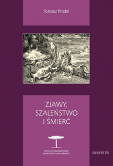 Zjawy, szaleństwo i śmierć Fantastyka i realizm magiczny w literaturze hispanoamerykańskiej - Tomasz Pindel | mała okładka