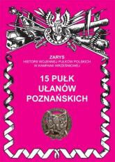 15 pułk ułanów poznańskich - Przemysław Dymek | mała okładka