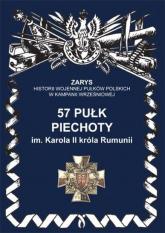 57 pułk piechoty im. Karola II króla Rumunii - Przemysław Dymek | mała okładka