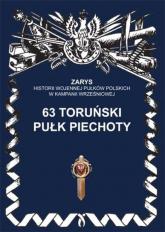 63 toruński pułk piechoty - Przemysław Dymek | mała okładka
