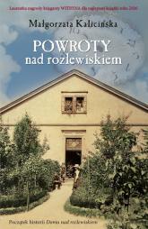 Powroty nad rozlewiskiem - Małgorzata Kalicińska | mała okładka