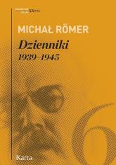 Dzienniki Tom 6 1939-1945 - Michał Romer   mała okładka