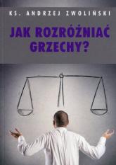 Jak rozróżniać grzechy - Andrzej Zwoliński | mała okładka