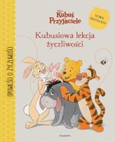 Kubuś i Przyjaciele Kubusiowa lekcja życzliwości -  | mała okładka