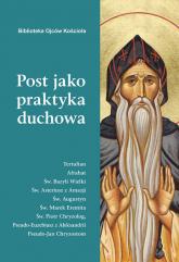 Post jako praktyka duchowa - Leon Nieścior | mała okładka