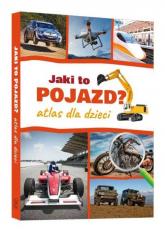 Jaki to pojazd Atlas dla dzieci - Janusz Jabłoński | mała okładka