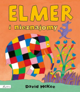Elmer i nieznajomy - David McKee | mała okładka