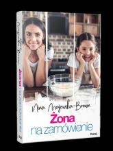 Żona na zamówienie - Nina Majewska-Brown | mała okładka