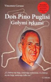 Don Pino Puglisi Gołymi rękami - Vincenzo Ceruso   mała okładka
