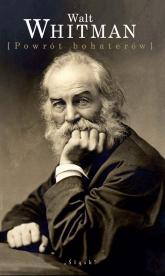 Powrót bohaterów - Walt Whitman | mała okładka
