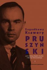 Zagadkowy Ksawery Pruszyński -  | mała okładka